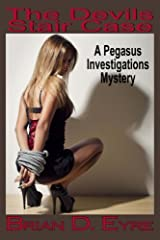 The Devils Stair Case: A Pegasus Investigations Mystery (The Pegasus Investigations Mysteries) (Volume 4) by Brian D Eyre (2015-02-06) Mass Market Paperback