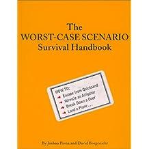 The Worst-Case Scenario Handbook