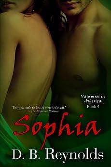 Sophia (Vampires in America Book 4) by [Reynolds, D. B.]