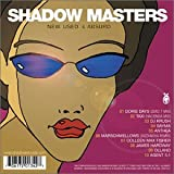Shadow Masters: New Used & Absurd