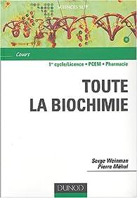 Aide mémoire de toute la biochimie par Serge Weinman