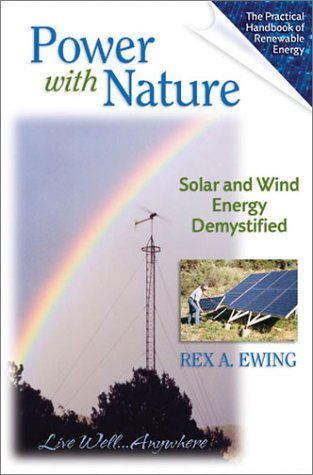Power With Nature  Solar And Wind Energy Demystified