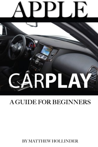 Download Apple CarPlay: A Guide for Beginners pdf