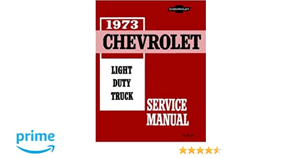 Amazon 1973 chevrolet pickup van truck repair shop service amazon 1973 chevrolet pickup van truck repair shop service manual includes blazer suburban stake body ton ton 1 ton forward control fandeluxe Choice Image