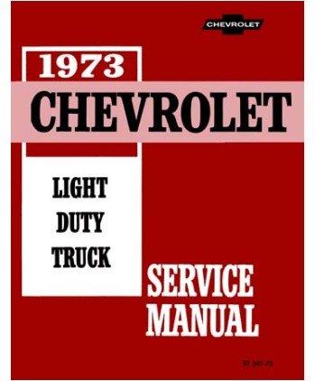 Download 1973 CHEVROLET PICKUP, VAN & TRUCK REPAIR SHOP & SERVICE MANUAL INCLUDES: Blazer, Suburban, Stake Body , ½ ton, ¾ ton & 1 ton, Forward Control, Motorhome Chassis, K5, K10, K20, K30, C10, C20, C30, G10, G20, G30, P10, P20 and P30. 73 ebook