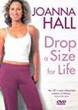 Joanna Hall's Drop A Size For Life [DVD]
