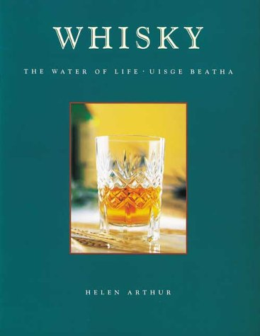 Download Whisky: The Water of Life - Uisge Beatha PDF