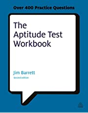 The Aptitude Test Workbook: Discover Your Potential and Improve Your Career Options with Practice Psychometric Tests 2ed