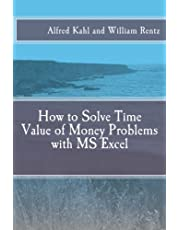 How to Solve Time Value of Money Problems with MS Excel