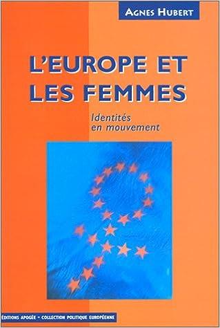 Livre gratuits L'Europe et les femmes. Identités en mouvement pdf, epub