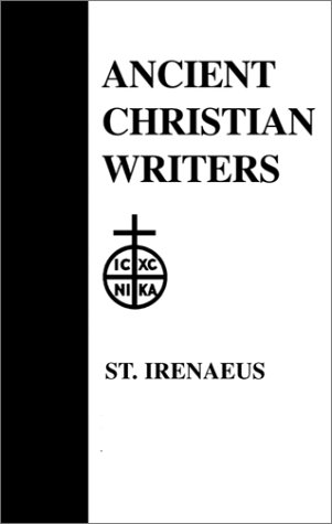 16. St. Irenaeus: Proof of the Apostolic Preaching (Ancient Christian Writers)