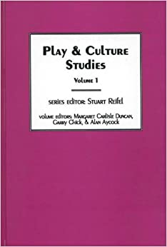 Book Play & Culture Studies, Volume 1: Diversions and Divergences in Fields of Play (Explorations in the Field of Play) (Vol 1)