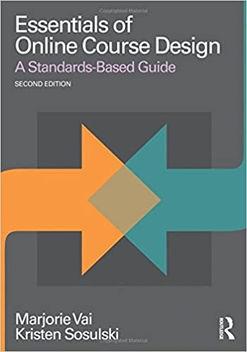 Essentials of Online Course Design A Standards-Based Guide