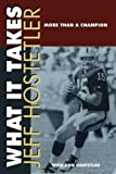What It Takes, Jeff Hostetler, 157673174X