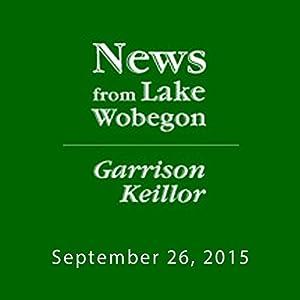 September 26, 2015: The News from Lake Wobegon Radio/TV Program
