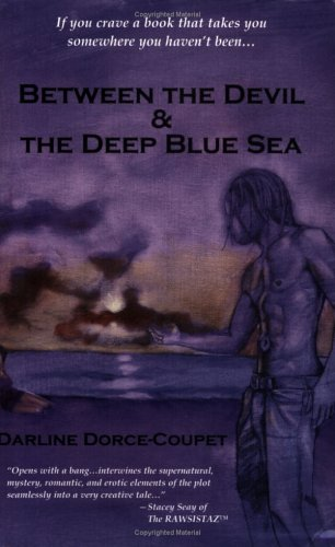 Between the Devil & The Deep Blue Sea