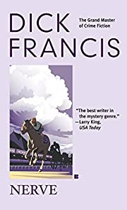 Nerve by Dick Francis (2006-01-03)
