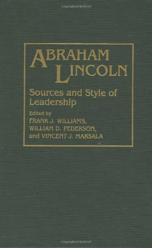 Download Abraham Lincoln: Sources and Style of Leadership (Contributions in American History) Pdf