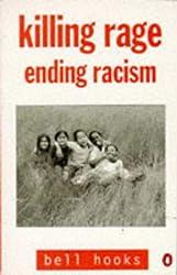 Killing Rage : Ending Racism