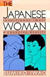 The Japanese Woman, Sumiko Iwao, 0674471962
