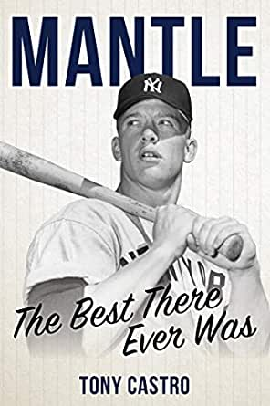 Mantle: The Best There Ever Was (English Edition)