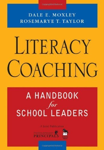 Literacy Coaching: A Handbook for School Leaders by Moxley, Dale E., Taylor, Rosemarye T. (2006) Paperback