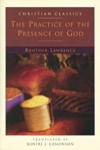 Paperback The Practice of the Presence of God (Christian Classic) Book
