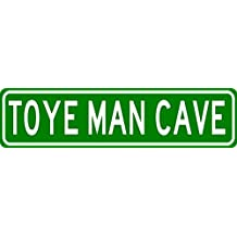 """TOYE MAN CAVE Personalized Last Name Street Sign - Heavy Duty - 9""""x36"""" Quality Aluminum Sign"""