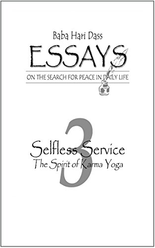 Essay Writings In English Selfless Service The Spirit Of Karma Yoga Essays On The Search For Peace  In High School Essay also Custom Term Papers And Essays Selfless Service The Spirit Of Karma Yoga Essays On The Search For  Essay Learning English