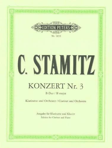 Klarinettenkonzert Nr.3 - Clarinet Concerto No. 3 Clarinette Partition – 1 janvier 2000 Carl Stamitz Peters B000ZG6TTU Musique