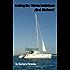 Sailing the Whole Enchilada--¡Qué Bárbara! (Sailing ¡Qué Bárbara! Book 2)