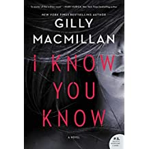I Know You Know: A Novel