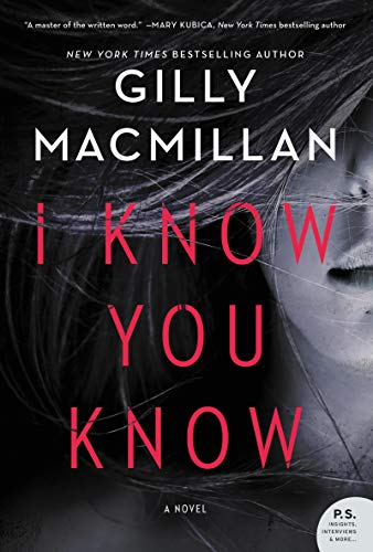 I Know You Know: A Novel by [Macmillan, Gilly]