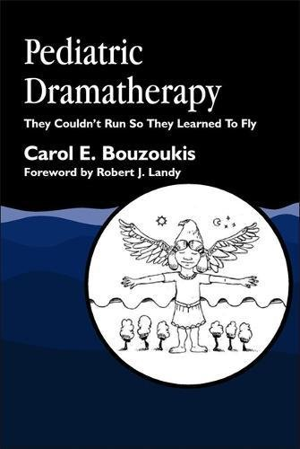 Pediatric Dramatherapy: They Couldn't Run, So They Learned to Fly