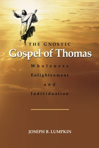 The Gnostic Gospel of Thomas