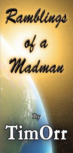 Ramblings of a Madman