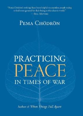Download Practicing Peace in Times of War [PRACTICING PEACE IN TIMES OF W] ebook