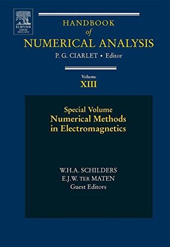 Download Numerical Methods in Electromagnetics: Special Volume: 13 (Handbook of Numerical Analysis) Pdf