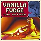 The Return by Vanilla Fudge (2002-09-24)