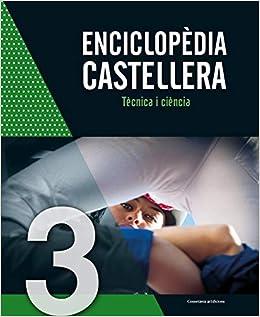 Descargar Libro Gratis Enciclopèdia Castellera. Tècnica I Ciència - Volumen 3 Archivo PDF