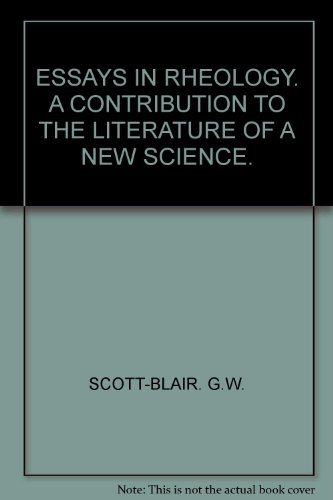 essays-in-rheology-a-contribution-to-the-literature-of-a-new-science