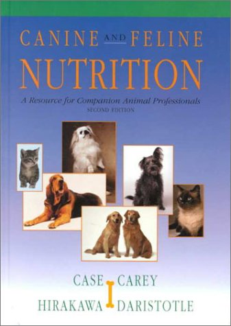 Canine & Feline Nutrition: A Resource for Companion Animal Professionals (Best Cat Food For Renal Failure)