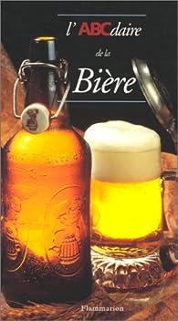 L'ABCdaire de la bière par Jean-Claude Colin