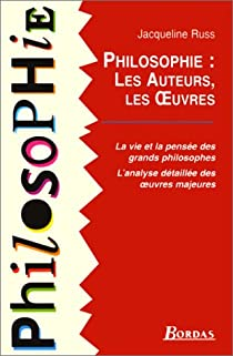 Philosophie : Les auteurs, les oeuvres par Russ