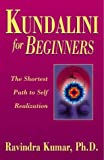 Kundalini for Beginners, Ravindra Kumar, 1567184359