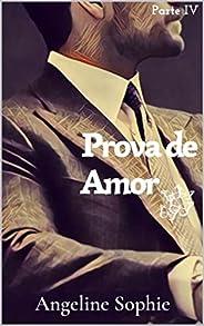 Prova de Amor (Série Seguindo em Frente Livro 4)