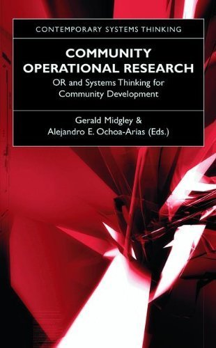 Download Community Operational Research: OR and Systems Thinking for Community Development (Contemporary Systems Thinking) Pdf