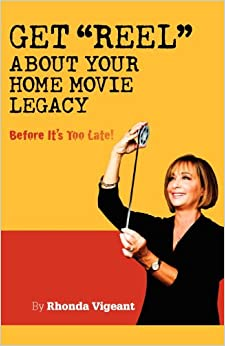 Get 'Reel' About Your Home Movie Legacy