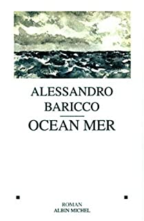 Océan Mer, Baricco, Alessandro