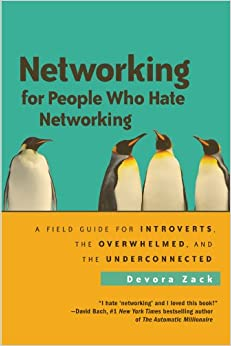 Descargar Networking For People Who Hate Networking: A Field Guide For Introverts, The Overwhelmed, And The Underconnected Epub Gratis